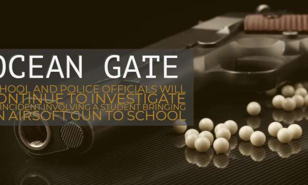 OCEAN GATE: Students Safe After Child Brings Airsoft Gun To School