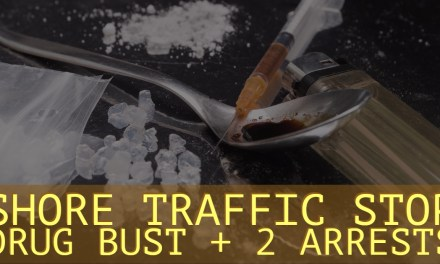 MANCHESTER: Shore Area Traffic Stop Escalates – Drug Bust and Arrests Ensue