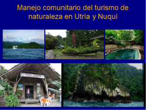 Figure 4. Community management of Nature tourism in Utría y Nuquí