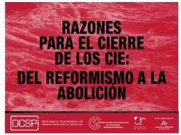 García-España, E. y Martinez Escamilla, M. (coords.), 2017. Razones para el cierre de los CIE: Del reformismo a la abolición