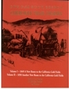 Cherokee Trail Diaries: Volume 1-1849 A New Route to the California Gold Fields and Volume II-1850 Another New Route to the California Gold Fields, by Patricia K. A. Fletcher, Dr. Jack Earl Fletcher and Lee Whiteley