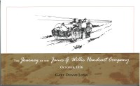 The Journey of the James G. Willie Handcart Company October 1856, by Gary Duane Long