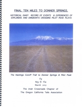 Final Ten Miles to Donner Springs, by Roy D. Tea