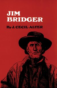 cover Jim Bridger by J. Cecil Alter
