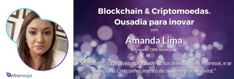 Amanda Lima no Octanage Podcast - Ousadia, Criptomoedas, Blockchain, Bitcoin, Mulher Empreendedora