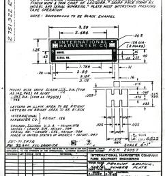 every part that ih used in a tractor has a blueprint drawing for reference the exacting details of a part as trivial as a serial number plate are very  [ 917 x 1200 Pixel ]