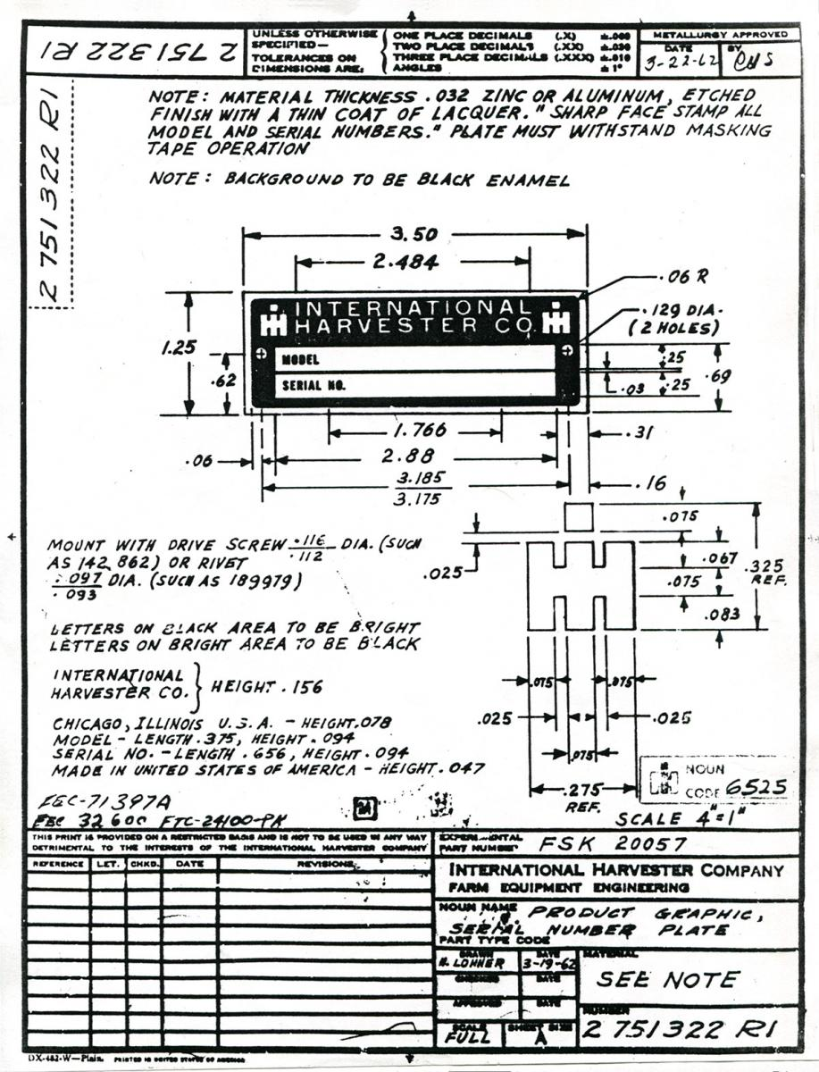 hight resolution of every part that ih used in a tractor has a blueprint drawing for reference the exacting details of a part as trivial as a serial number plate are very