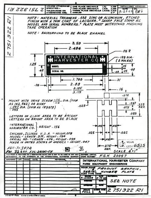 small resolution of every part that ih used in a tractor has a blueprint drawing for reference the exacting details of a part as trivial as a serial number plate are very