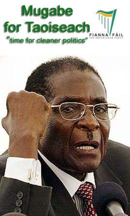 Mugabe for Taoiseach