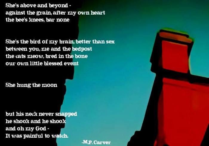 Poem © M.P. Carver Artwork © Clay Ventre