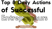 8 Actions Successful Entrepreneurs Take Daily