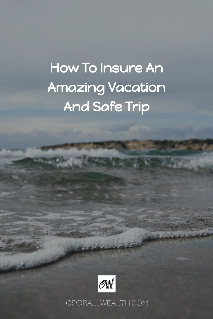 How To Insure Your Family Has an Amazing Vacation and Safe Trip