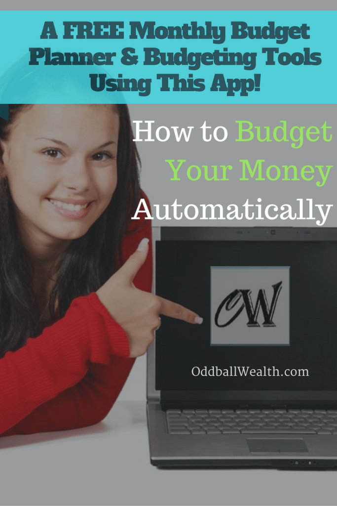 How to Budget Your Money Automatically and Get a A FREE Monthly Budget Planner and Budgeting Tools Using this Personal Finance and Money Management App!