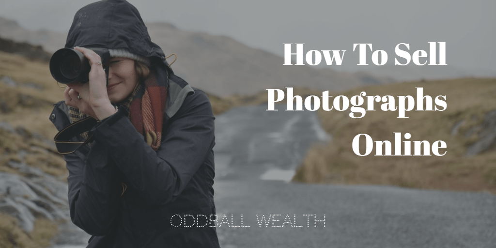 25+ Websites To Sell Your Photos Online To Earn Passive Income