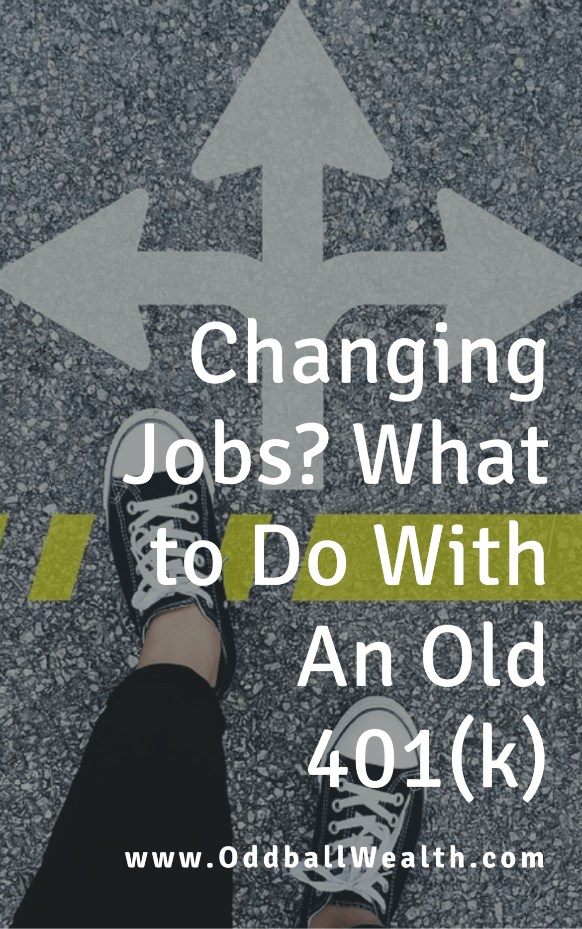 Changing Jobs? What to Do With An Old 401(k)