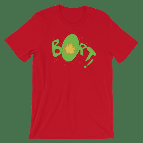 BORT! Shirt