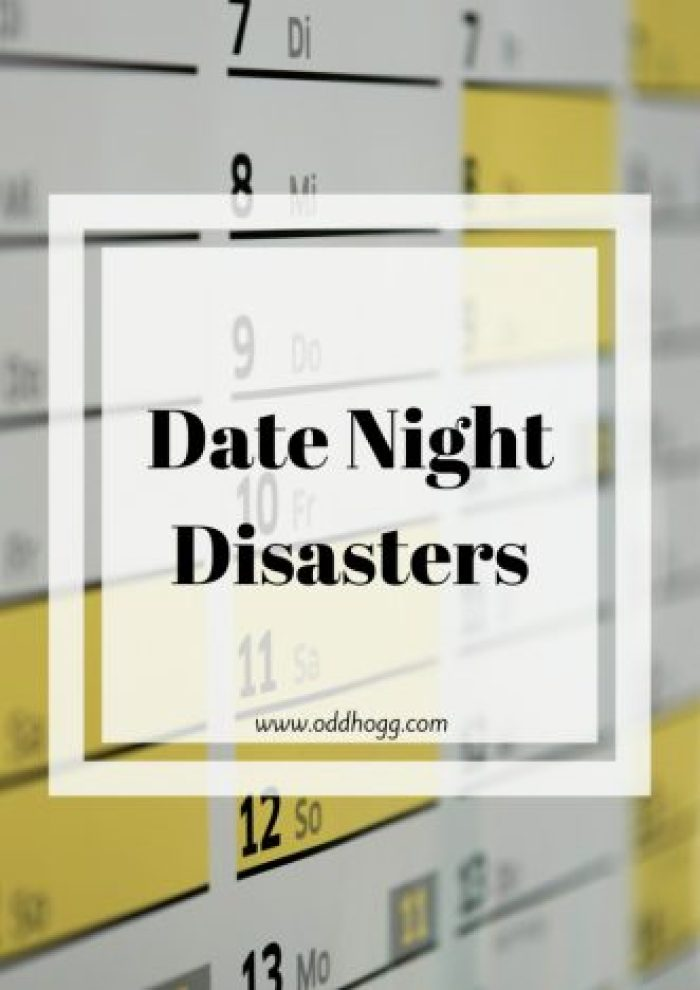 Date Night Disasters | There is nothing worse than looking forward to a night out for it to go completely wrong. Whether it be with your husband or wife, a partner or a first date - you sometimes wish you'd just stayed at home! http://oddhogg.com