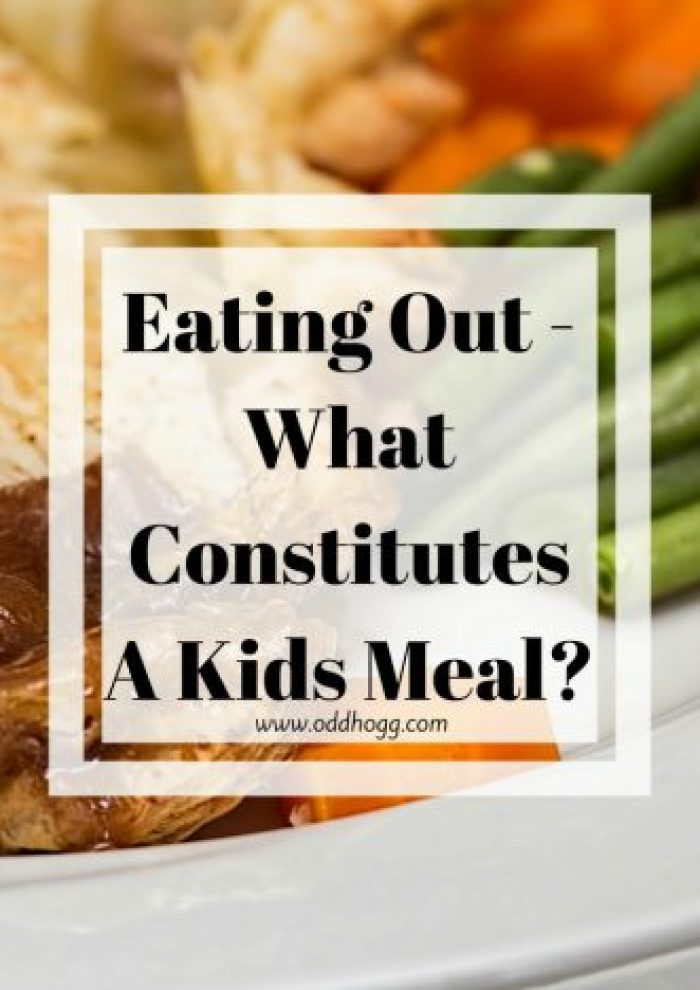 Eating Out - What Constitutes A Kids Meal | We love to eat in restaurants as a family but as Piglet's gets older we are in the realms of needing to order a childrens portion. Our recent trip to a carvery left us a bit confused by the kids options http://oddhogg.com