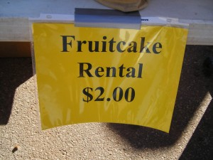 Fruitcakes for rent