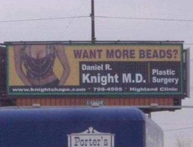 Want More Beads? This sign at Mardi Gras in Louisiana