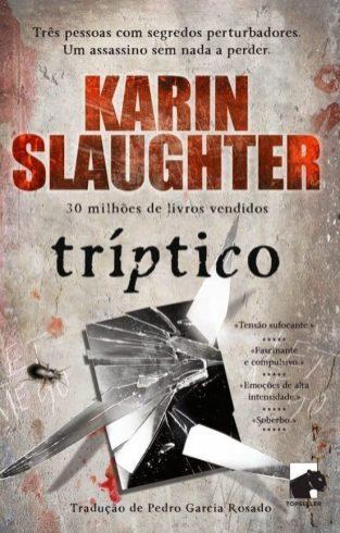 Tríptico Karin Slaughter