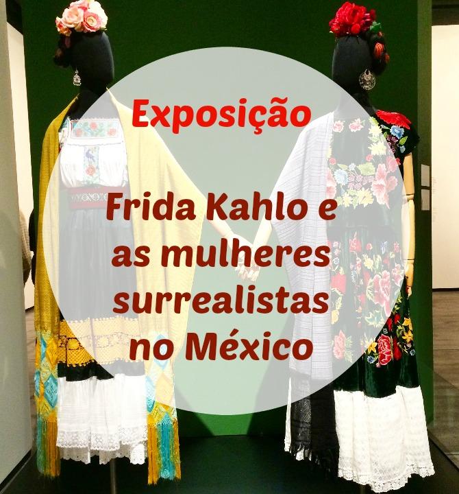 frida-kahlo-exposição-sp-odiadalila 1