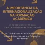 Convite para interessados em experiências acadêmicas no exterior