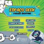 Espaço Geek reunirá fãs da cultura nerd em intensa programação gratuita no Parque Shopping