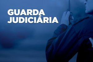 Tribunal de Justiça convoca aprovados para a Guarda Judiciária