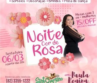 Noite Cor de Rosa irá homenagear o mês da mulher nesta sexta, 6