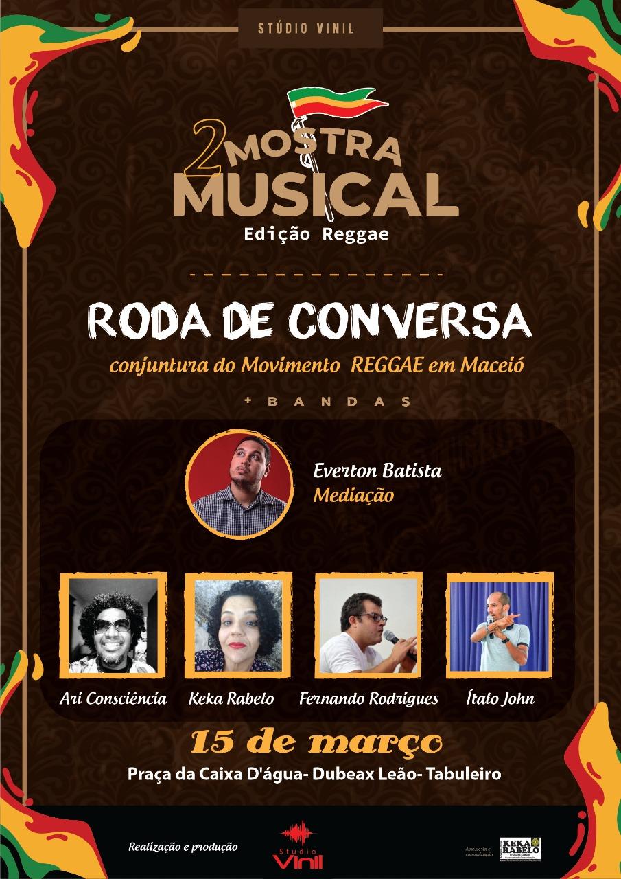 No evento também terá uma roda de conversa sobre a conjuntura do Movimento Reggae em Maceió -Foto: Divulgação/Assessoria