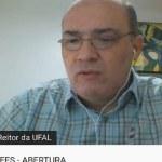 Reitor da Ufal diz que Portaria do MEC não prevê orçamento para aulas virtuais