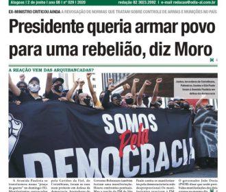 Presidente queria armar povo para uma rebelião, diz Moro