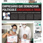 EMPRESÁRIO QUE DENUNCIAVA POLÍTICOS É EXECUTADO A TIROS