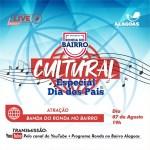 Ronda no Bairro celebra Dia dos Pais com live especial nesta sexta-feira