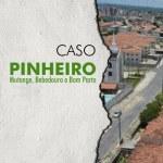 Atendendo ao MPF, Junta Técnica do Caso Pinheiro faz mudanças e antecipa visitas