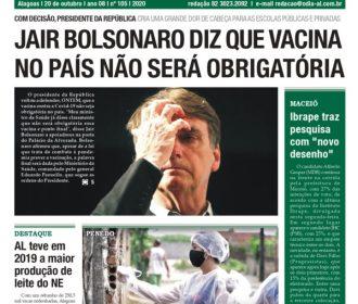 JAIR BOLSONARO DIZ QUE VACINA NO PAÍS NÃO SERÁ OBRIGATÓRIA