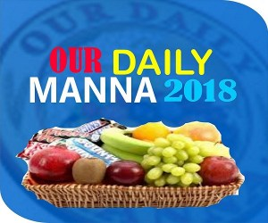Our Daily Manna Devotional 26 April 2018 By Bishop Dr Chris
