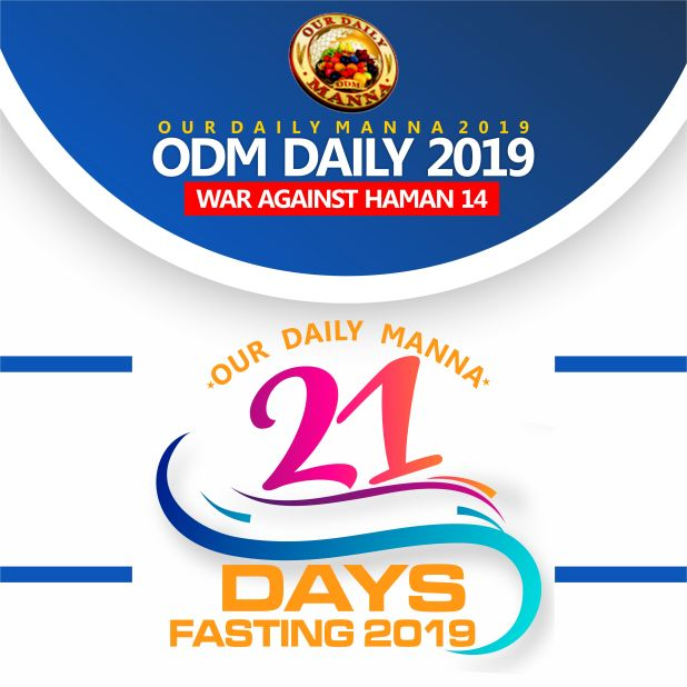 War Against Haman 14 Day 15 And Day 16 LORD, I SHALL NOT GO EMPTY THIS 2019!
