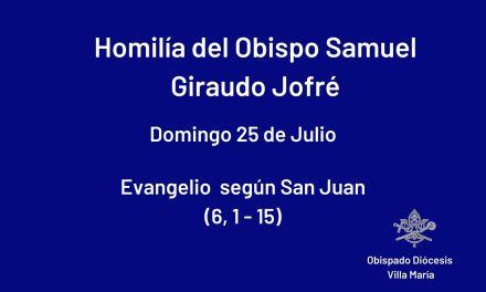 HOMILÍA DEL OBISPO SAMUEL G. JOFRÉ