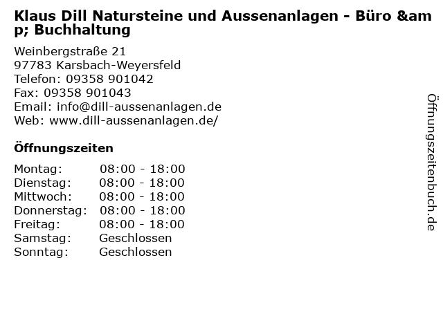 """ᐅ Öffnungszeiten """"Klaus Dill Natursteine und Aussenanlagen - Büro"""