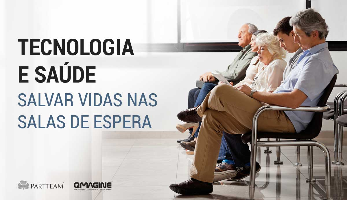 Tecnologia e Saúde: Salvar vidas nas salas de espera