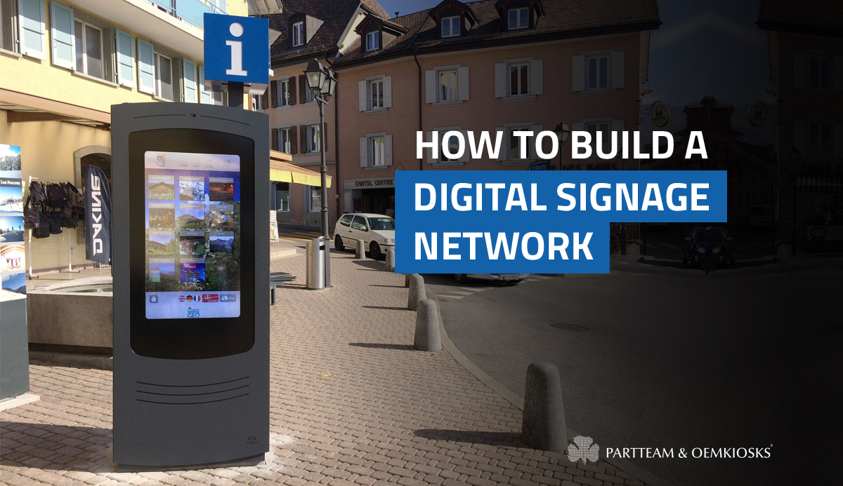 How to build a digital signage network