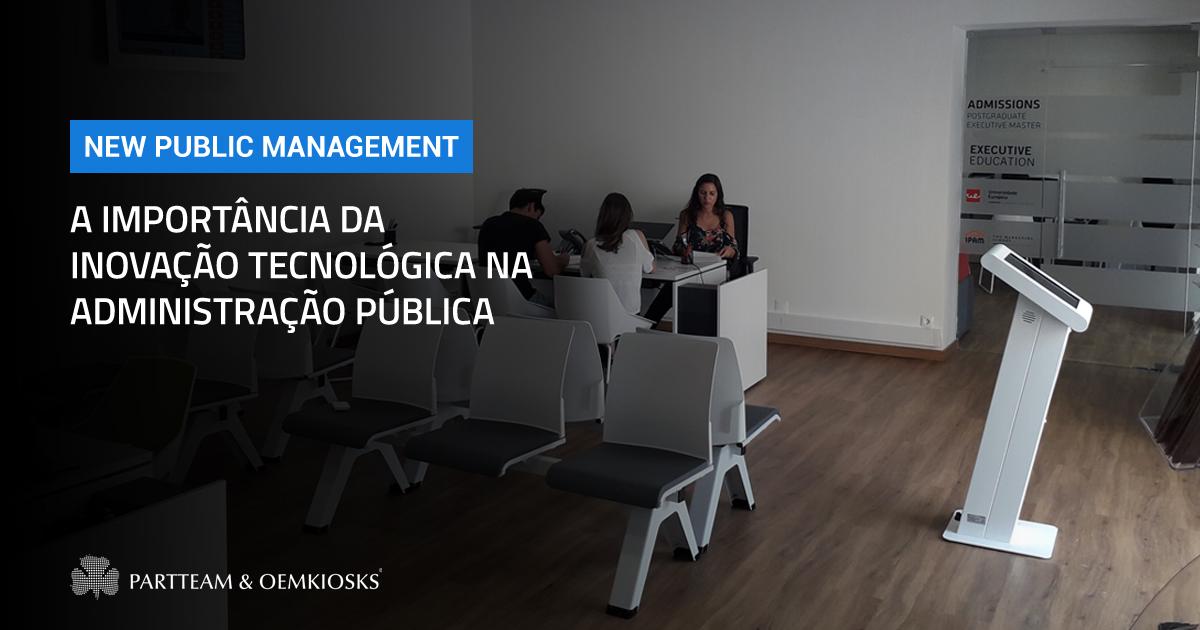 New Public Management: A importância da inovação tecnológica na administração pública