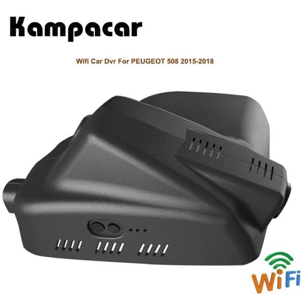 Kampacar HD Car Wifi Dvr Dash Cam Auto Camera Car Recorder Video Dvrs With Two Cameras For PEUGEOT 508 2015 2016 2017 2018 Cars