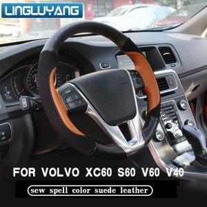 Car leather steering wheel cover for volvo xc60 v40 v60 s60 sew spell color suede leather car Interior accessories
