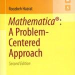 Mathematica - A Problem-Centered Approach