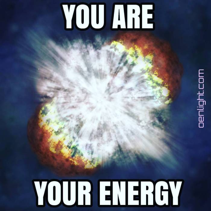 You Are Your Energy