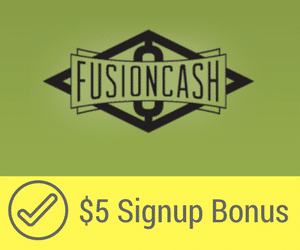 $5 Signup Bonus for FusionCash