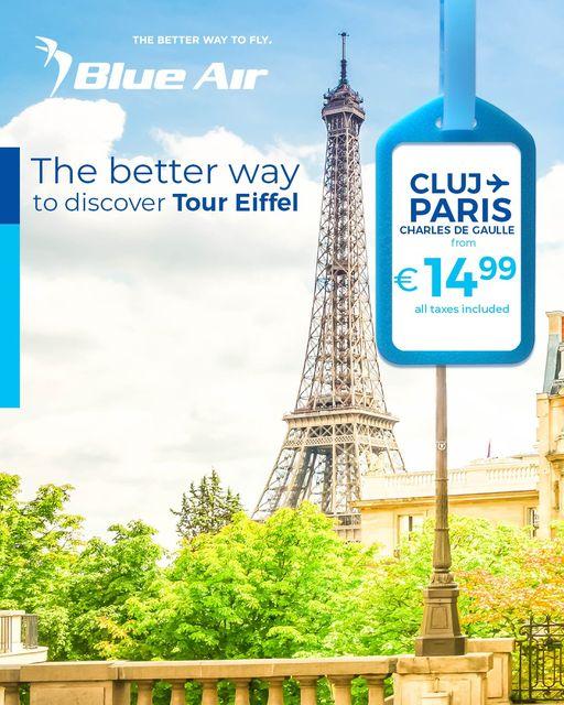 Ruta noua BLUE AIR! Cluj – Paris, incepand de la 14.99 euro/sens